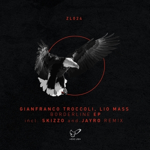 LIO MASS/GIANFRANCO TROCCOLI - Bordeline EP