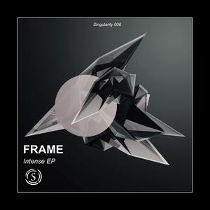 FRAME - Intense EP