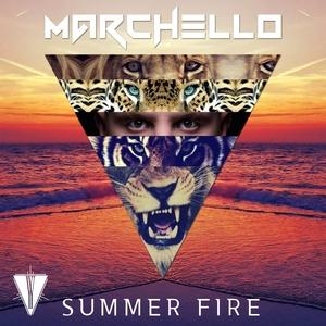 MARCHELLO - Summer Fire