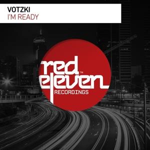 VOTZKI - I'm Ready