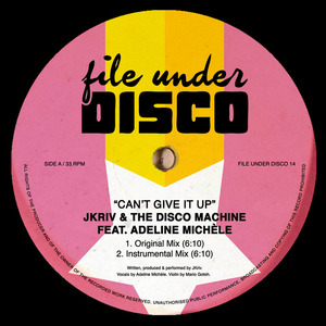 JKRIV/THE DISCO MACHINE - Can't Give It Up