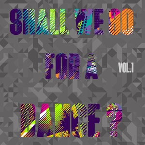 VARIOUS - Shall We Go For A Dance? Vol 1