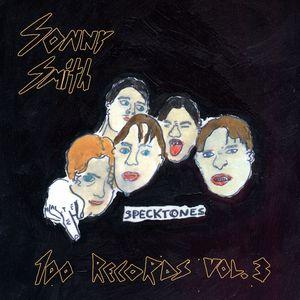 SONNY SMITH - 100 Records Vol  3