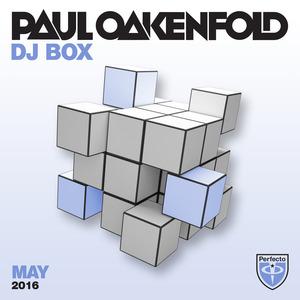 VARIOUS/PAUL OAKENFOLD - DJ Box May 2016