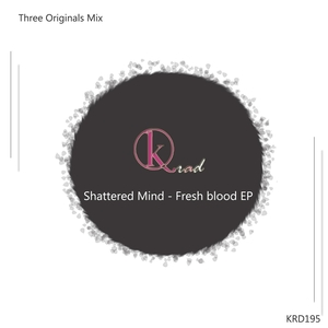 SHATTERED MIND - Fresh Blood