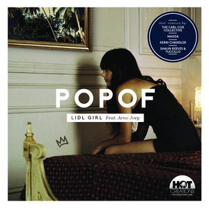 POPOF feat ARNO JOEY - Lidl Girl