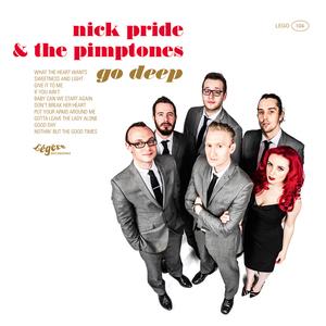 NICK PRIDE/THE PIMPTONES - Go Deep