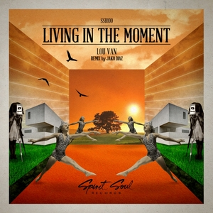 LOU VAN - Living In The Moment