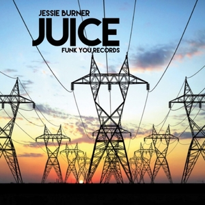 JESSIE BURNER - Juice