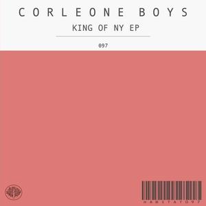 CORLEONE BOYS - King Of NY EP
