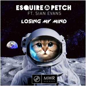 ESQUIRE/JOLYON PETCH feat SIAN EVANS - Losing My Mind