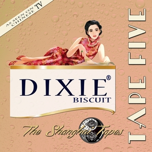 TAPE FIVE - Dixie Biscuit