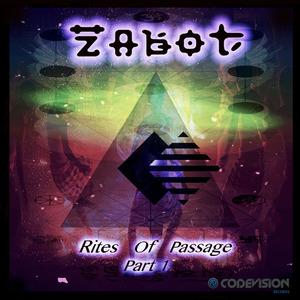 ZABOT - Rites Of Passage (Part 1)