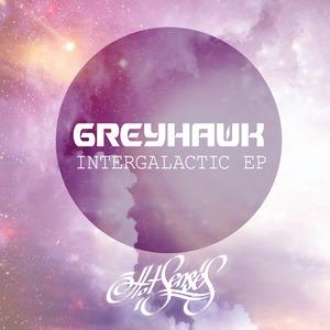 GREYHAWK - Intergalactic EP