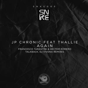 JP CHRONIC feat THALLIE - Again