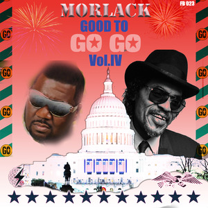 MORLACK - Good To Go Go Vol IV