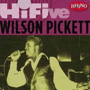 WILSON PICKETT - Rhino Hi-Five: Wilson Pickett