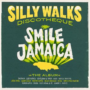 VARIOUS - Silly Walks Discotheque - Smile Jamaica
