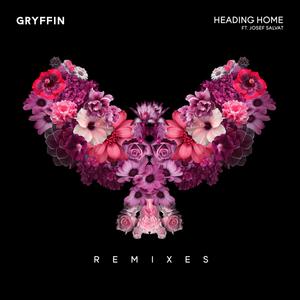 GRYFFIN - Heading Home (Remixes)