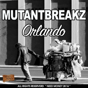 MUTANTBREAKZ - Orlando