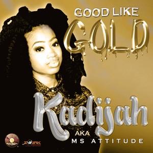 KADIJAH - Good Like Gold