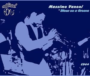 MASSIMO VANONI - Blues On A Groove