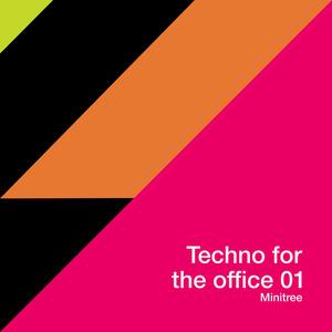 GIULLIANO SCORRANESE/FUSTHIGU/SONIC MACHINIST/SPINNET - Techno For The Office 01