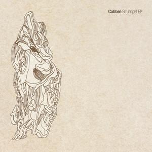 CALIBRE - Strumpet EP