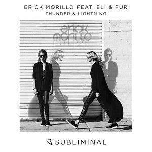 ERICK MORILLO feat ELI & FUR - Thunder & Lightning