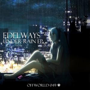 EDELWAYS - Under Rain EP