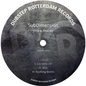 SUBDIMENSION - Woe & Bliss EP