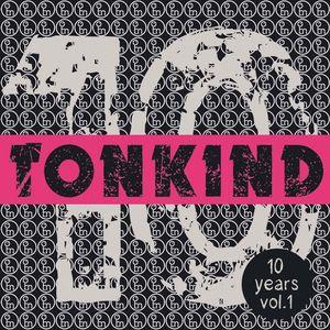 VARIOUS - 10 Years Tonkind Vol 1