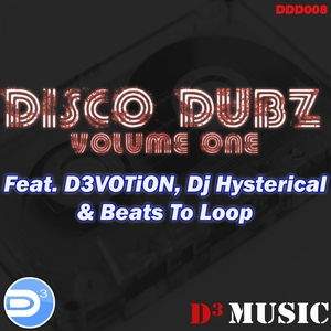 D3VOTION/DJ HYSTERICAL/BEATS TO LOOP - Disco Dubz Vol 1