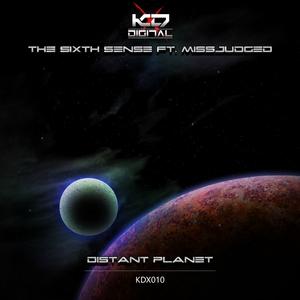 THE SIXTH SENSE feat MISSJUDGED - Distant Planet