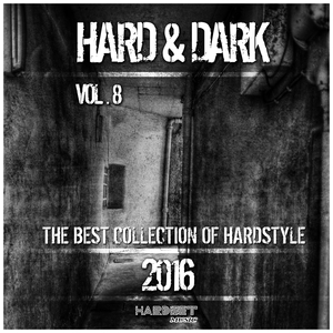 VARIOUS - Hard & Dark Vol 8