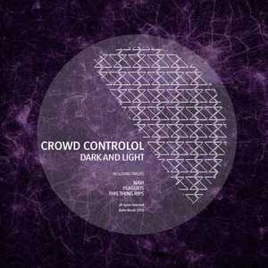 CROWD CONTROLOL - Dark & Light
