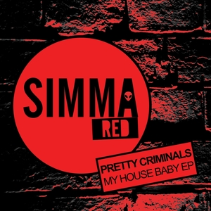 PRETTY CRIMINALS/SHAN - My House Baby EP
