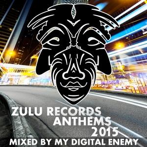VARIOUS - Zulu Records Anthems 2015
