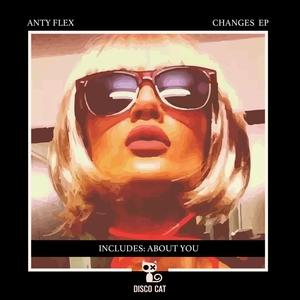ANTY FLEX - Changes EP