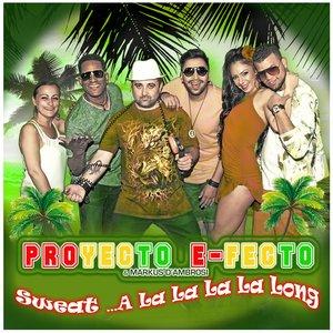 PROYECTO E-FECTO/MARKUS D'AMBROSI - Sweat... A La La La La Long
