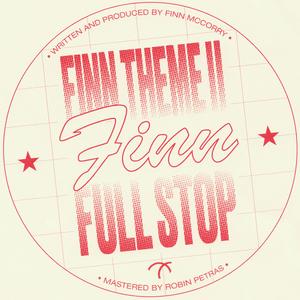 FINN - Finn Theme II/Full Stop