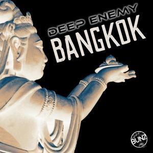 DEEP ENEMY - Bangkok