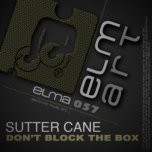 SUTTER CANE - DonAtt Block The Box