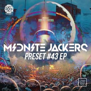 MIDNITE JACKERS - Preset #43