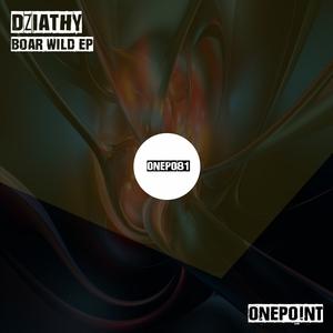 DZIATHY - Boar Wild EP