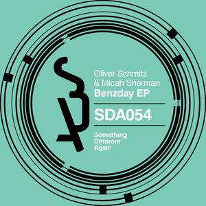 OLIVER SCHMITZ & MICAH SHERMAN - Benzday EP