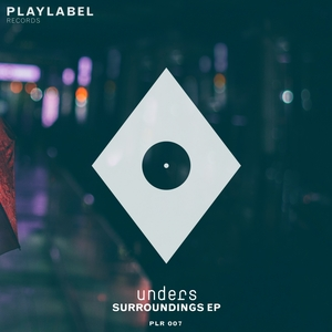 UNDERS - Surroundings EP