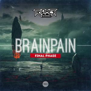 BRAINPAIN/TRIAMER & NAGATO - Final Phase