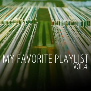 VARIOUS - My Favorite Playlist Vol 4