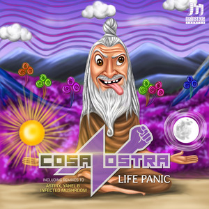 ASTRIX/YAHEL & INFECTED MUSHROOM - Cosa Nostra Life Panic EP